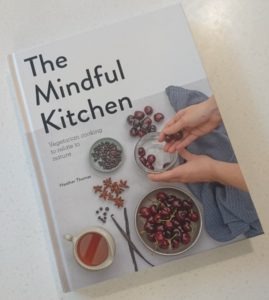 The Mindful Kitchen, vegetarian cookbook, vegetarian recipes