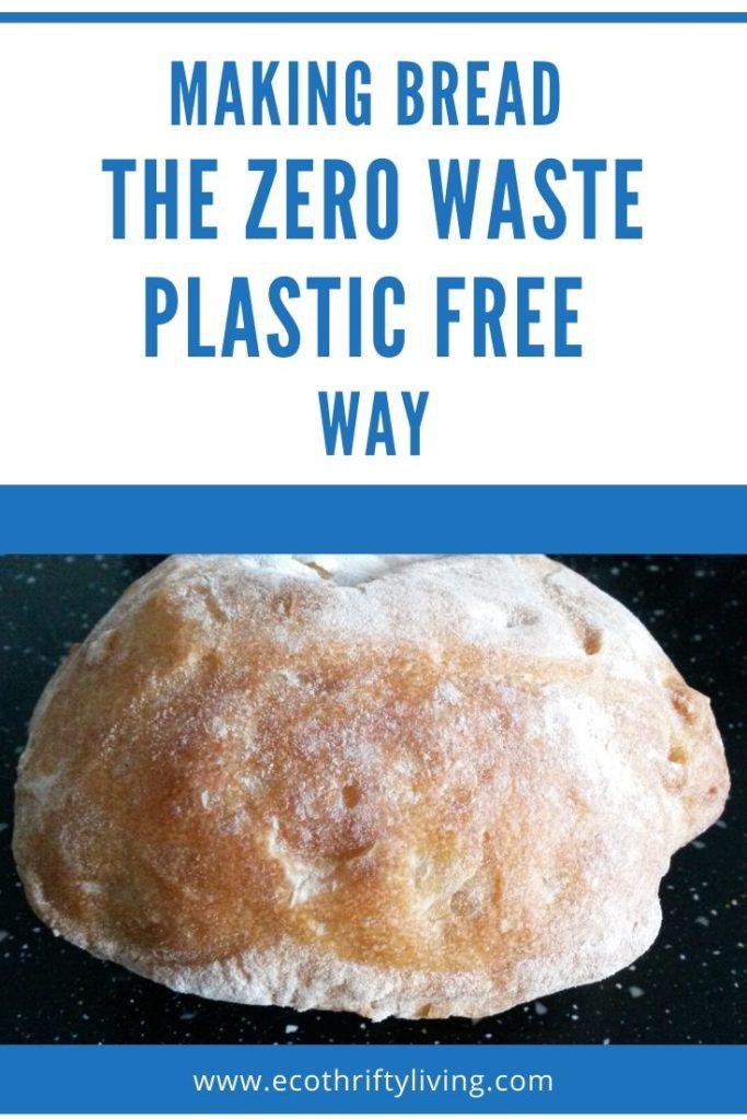 bread making at home, zero waste bread